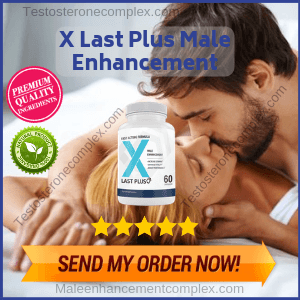 X Last Plus Male Enhancement | Review By Expert On Libido Boosting Pill